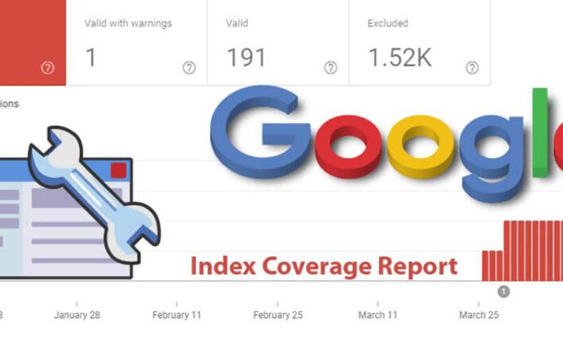 کاوریج در گوگل سرچ کنسول   بخش کاوریج در وبمستر گوگل چکار می کند؟