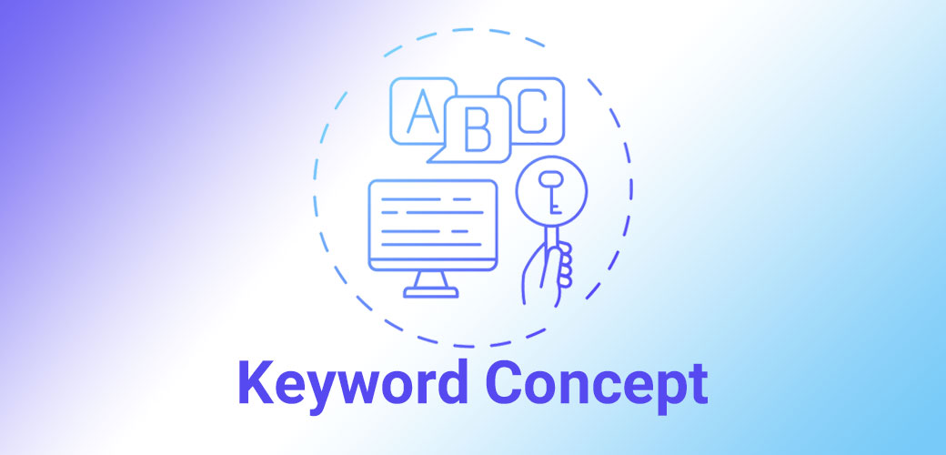 کانسپت کلمه کلیدی ، اصلی مهم در سئو